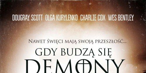 """Film pt. """"Gdy budzą się demony"""""""