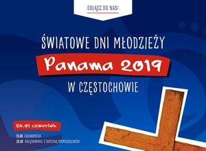 ŚDM PANAMA 2019 w CZĘSTOCHOWIE