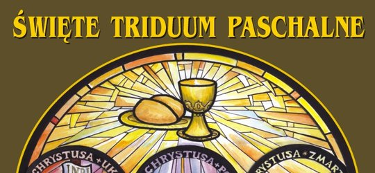 Święte Triduum Paschalne