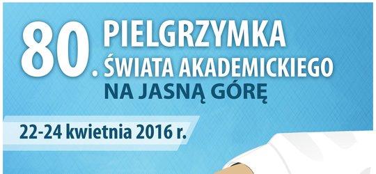 Akademicka Pielgrzymka na Jasną Górę