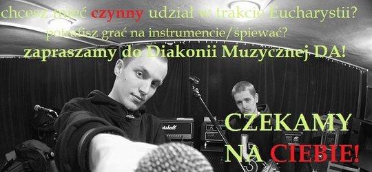 Zapraszamy do Diakonii Muzycznej!!!