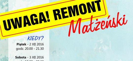 UWAGA - remont ... małżeński !